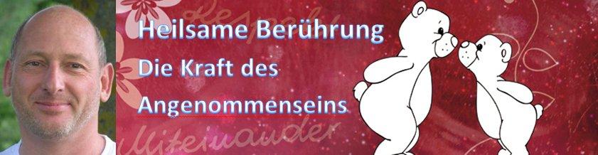 Gerhard Schrabal - Heilsame Berührung - Die Kraft des Angenommenseins