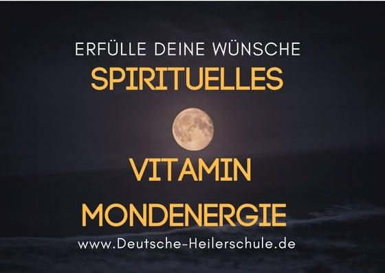Spirituelles Vitamin Mondlicht – 3 Schritte um dein Wünsche im Mondschein zu erfüllen