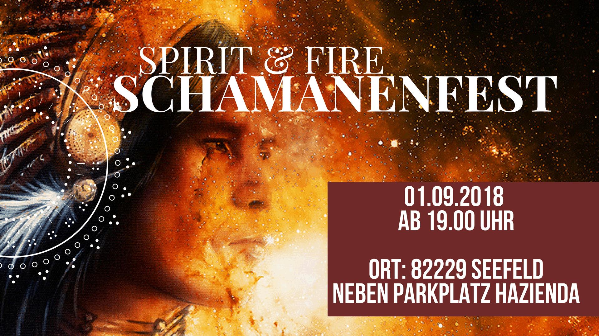 HEILER & SCHAMANENFEST SPIRIT & FIRE beim Ammersee am 01.09.2018