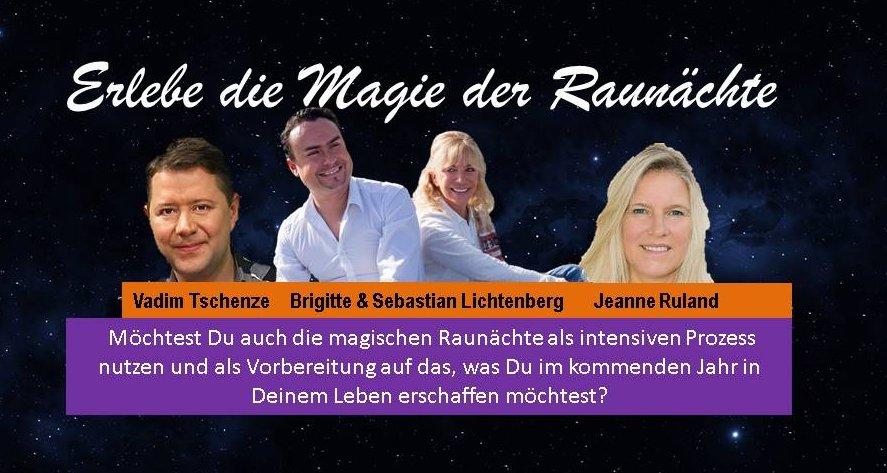 Erlebe die Magie der Raunacht – das Raunachts-Seminar mit Brigitte & Sebastian Lichtenberg und Vadim Tschenze und Jeanne Ruland