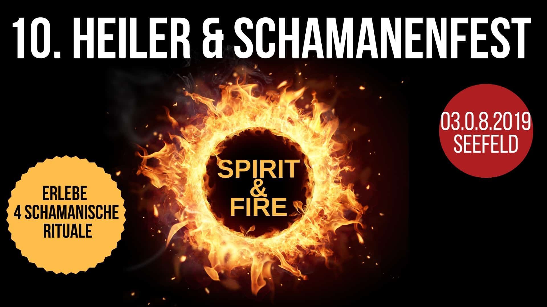 HEILER & SCHAMANENFEST SPIRIT & FIRE beim Ammersee am 03.08.2019