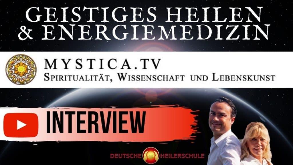 Interview Deutsche Heilerschule auf Mystica.TV – mit Thomas Schmelzer