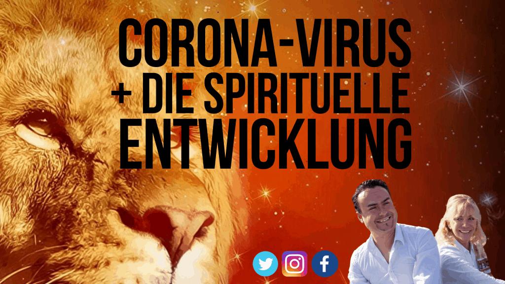 Corona-Virus und die spirituelle Entwicklung.jpgirus und die spirituelle Entwicklung